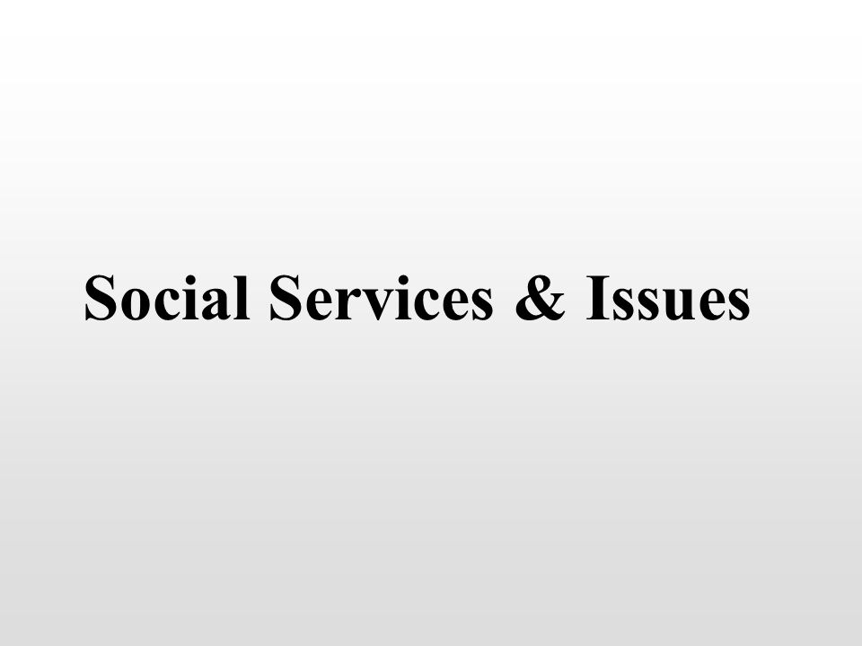 Social Services & Issues