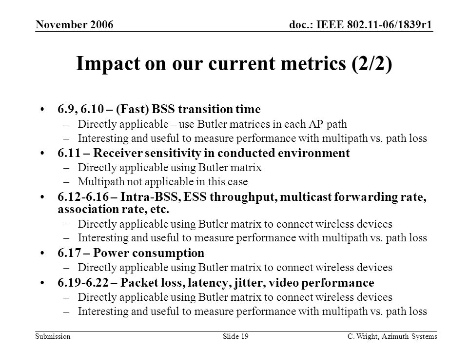 doc.: IEEE 802.11-06/1839r1 Submission November 2006 C.