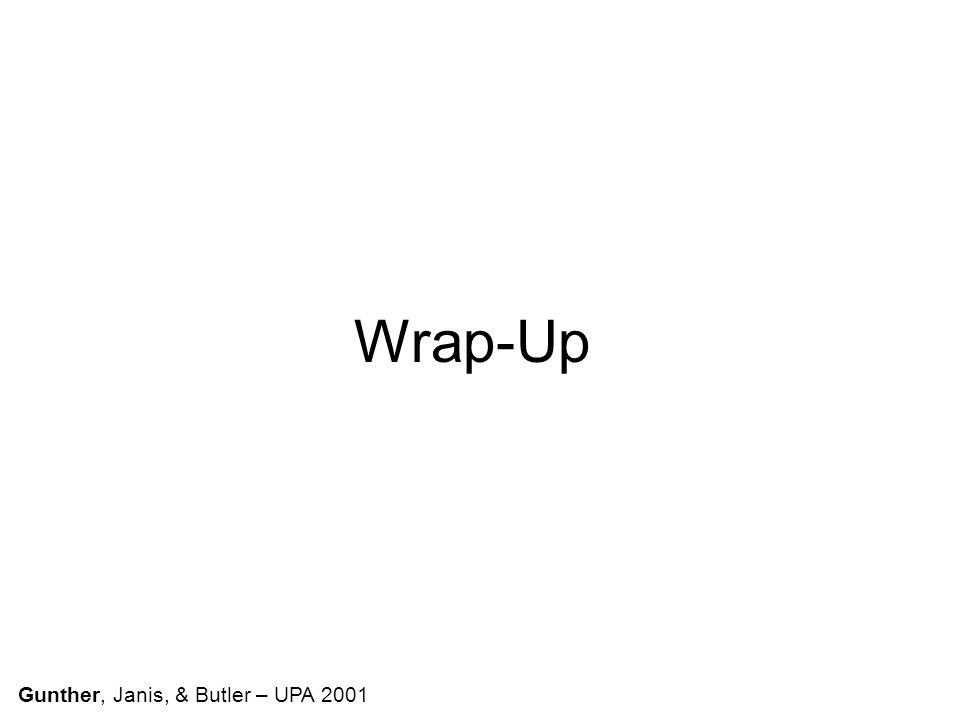 Wrap-Up Gunther, Janis, & Butler – UPA 2001