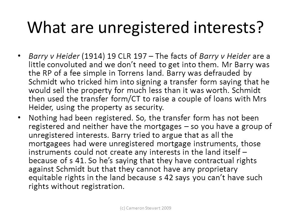 What are unregistered interests.
