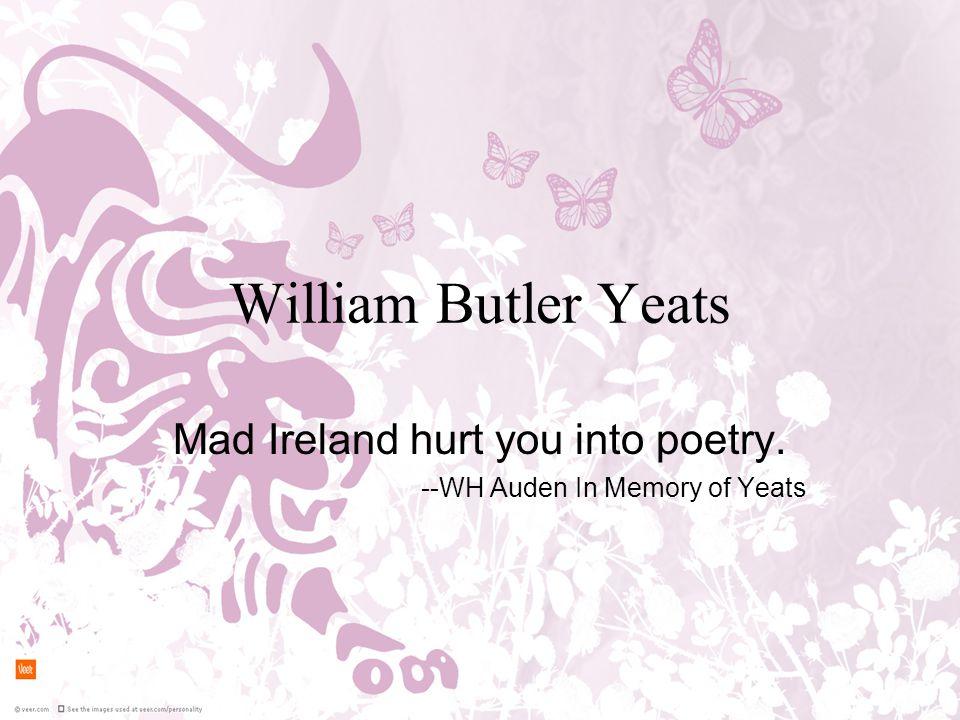 Yeats 1965~1939 Ireland Nobel Prize for Literature in 1923.