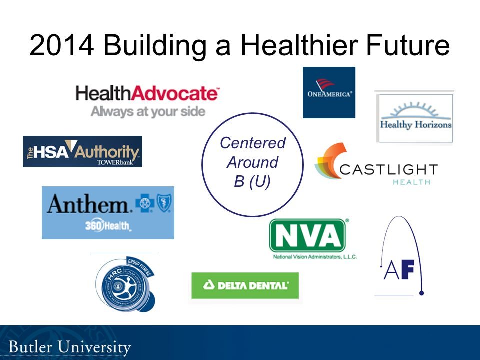 2014 Building a Healthier Future Centered Around B (U)