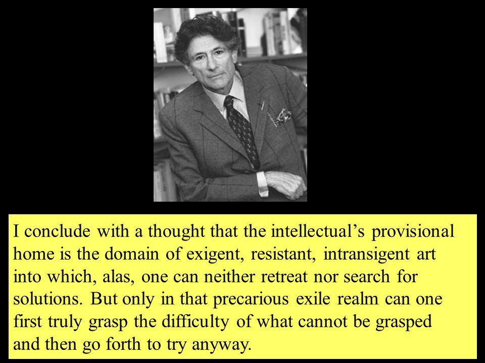 Edward Said: Orientalism  And that opposite is 'Occidental,' or in Mahommed's case, Jesus.
