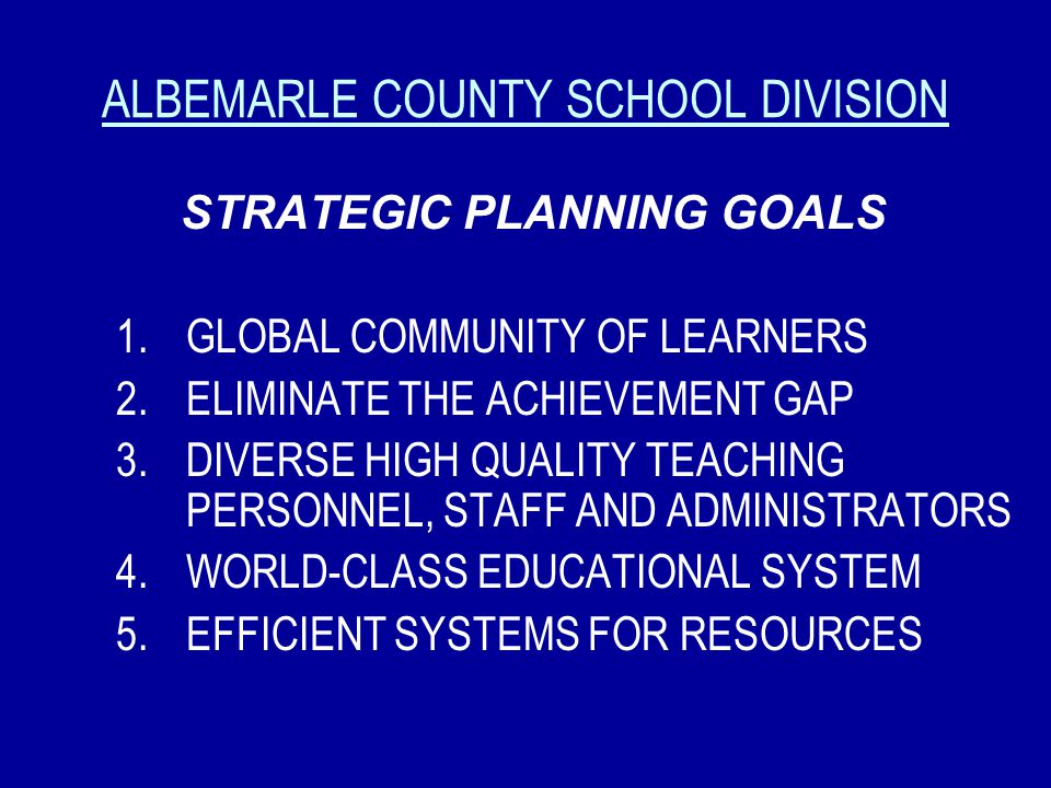 ALBEMARLE COUNTY SCHOOL DIVISION OUR VALUES & BELIEFS EXCELLENCE MEANINGFUL LEARNING YOUNG PEOPLE DESERVE THE BEST WE HAVE TO OFFER COMMUNITY COLLECTI