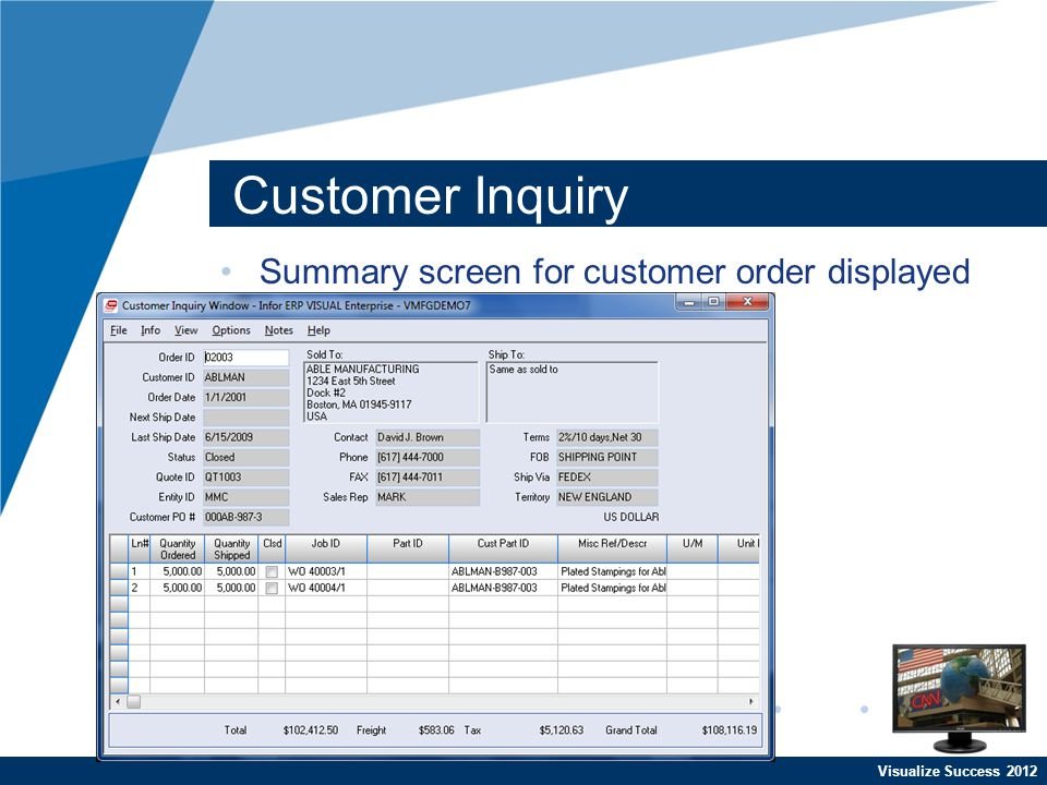 Visualize Success 2012 Customer Inquiry Summary screen for customer order displayed