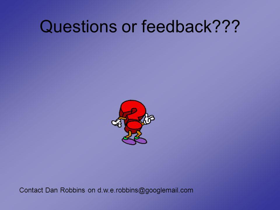 Questions or feedback Contact Dan Robbins on d.w.e.robbins@googlemail.com