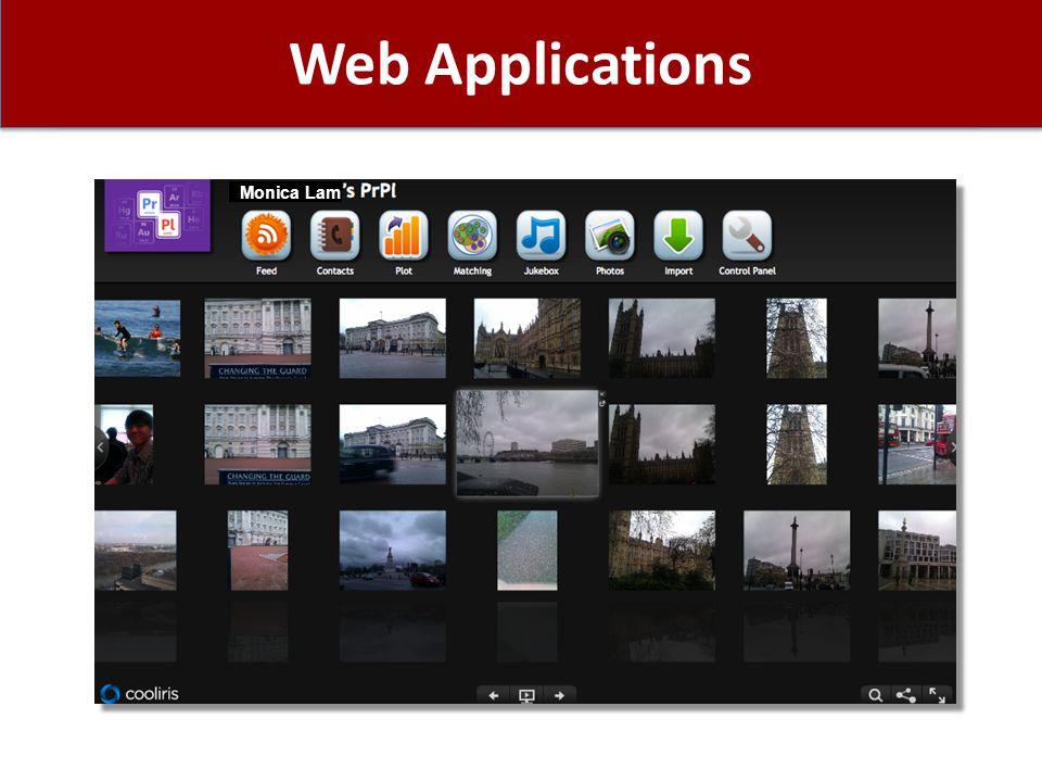 Web Applications Monica Lam
