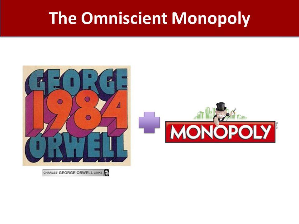 The Omniscient Monopoly