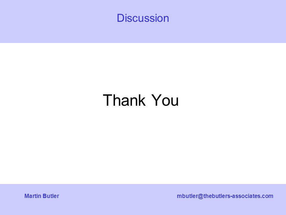 mbutler@thebutlers-associates.comMartin Butler Thank You Discussion