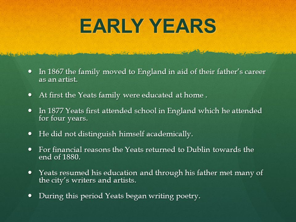 EARLY YEARS In 1867 the family moved to England in aid of their father's career as an artist.