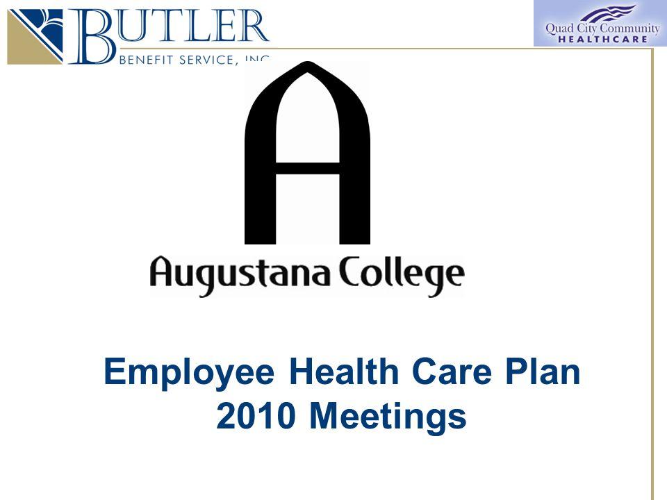 Employee Health Care Plan 2010 Meetings