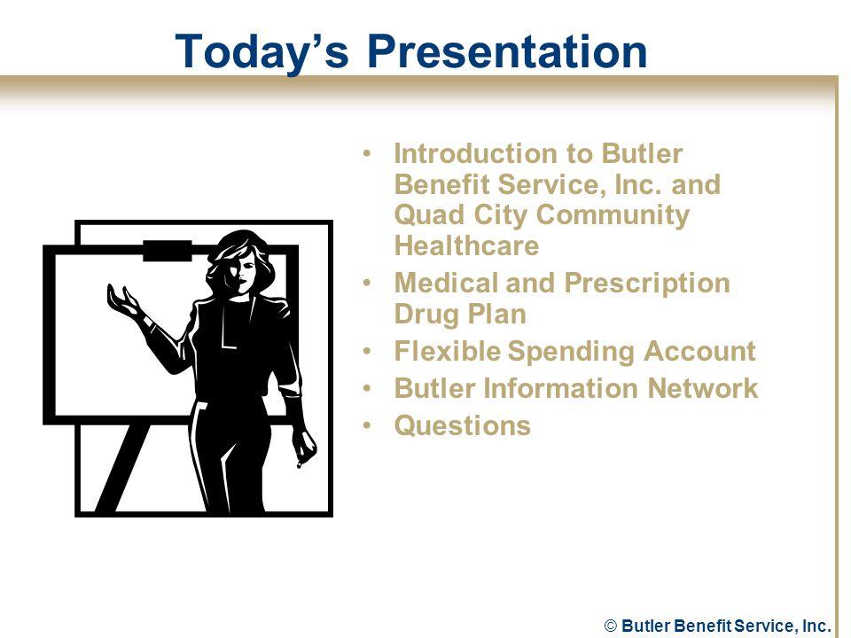 © Butler Benefit Service, Inc. Questions?