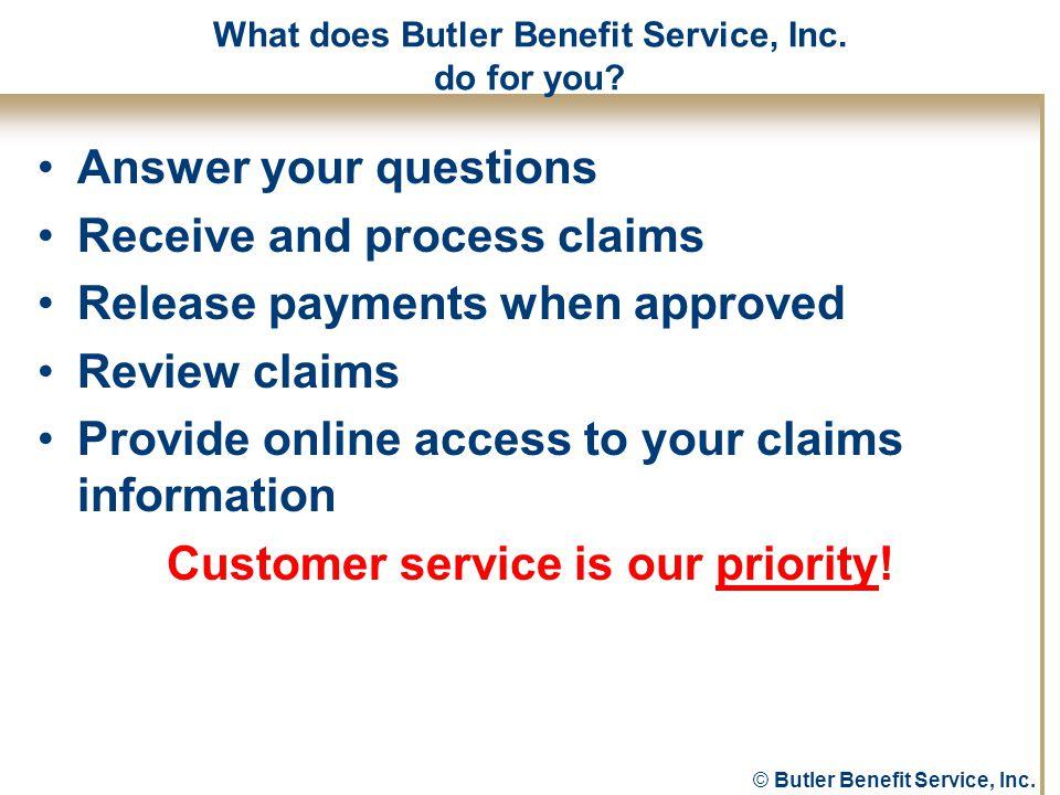 © Butler Benefit Service, Inc.When do I pre-certify.