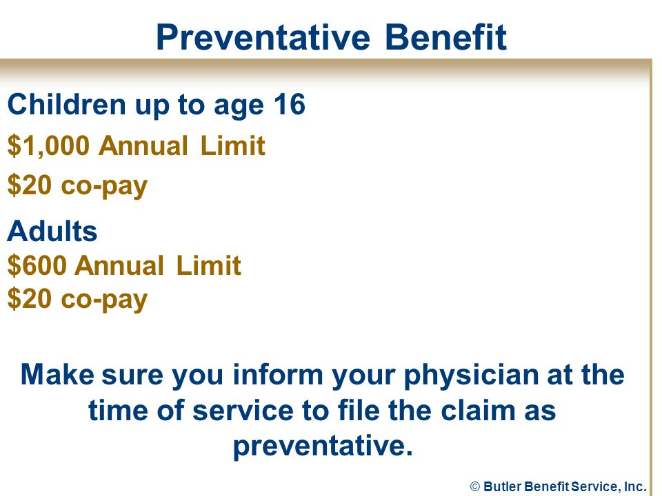 © Butler Benefit Service, Inc.Would you like an extra paycheck.