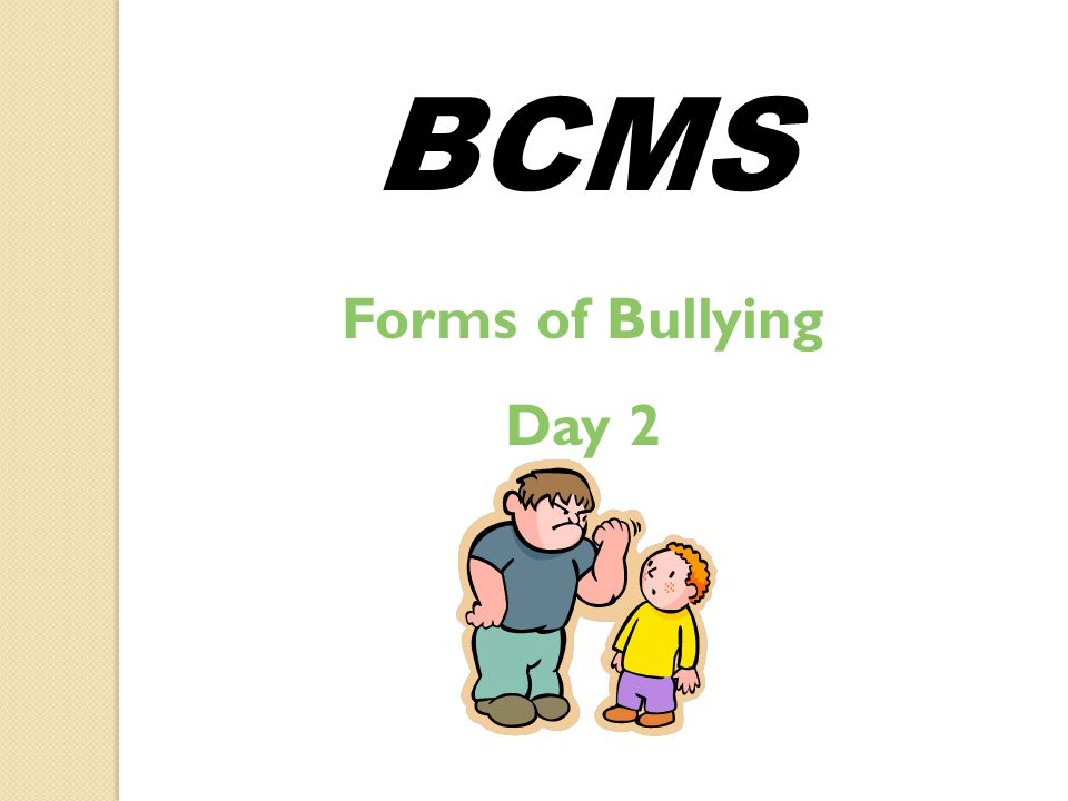 What Is Bullying Day 1 BCMS