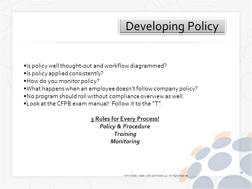 Developing Policy Tammy Butler, Master CMB Optimal Blue LLC.