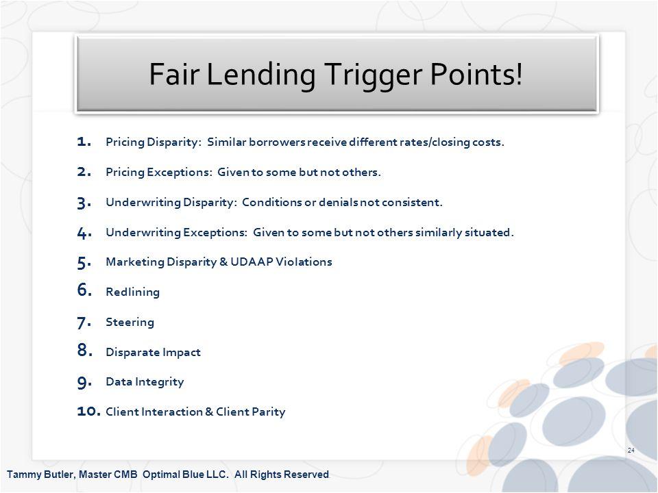 Fair Lending Trigger Points. 1.
