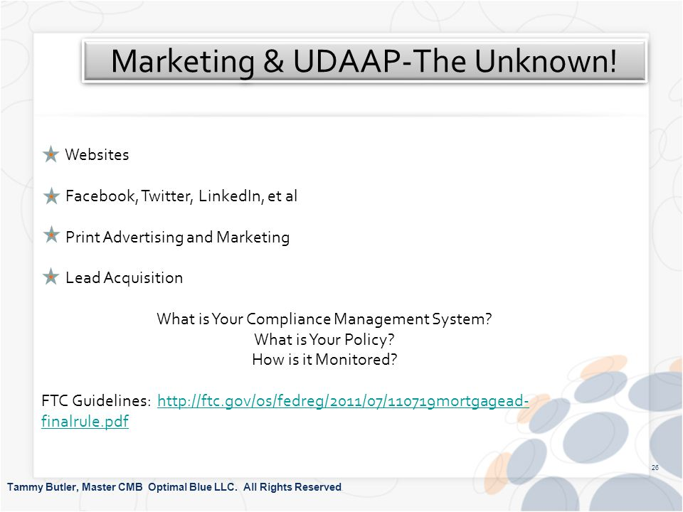 Marketing & UDAAP-The Unknown. Tammy Butler, Master CMB Optimal Blue LLC.