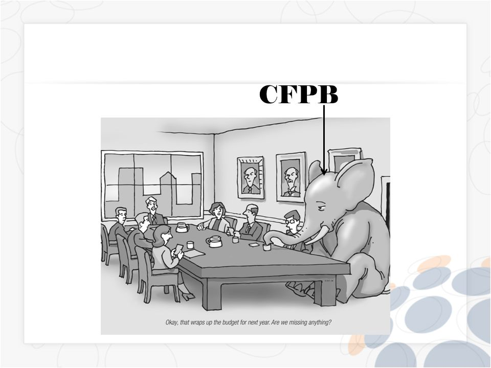 CFPB Mission The CFPB is consumer based.They care little about: How your recruiting is affected.