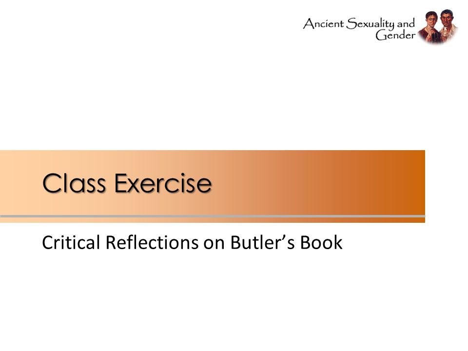 Class Exercise Critical Reflections on Butler's Book