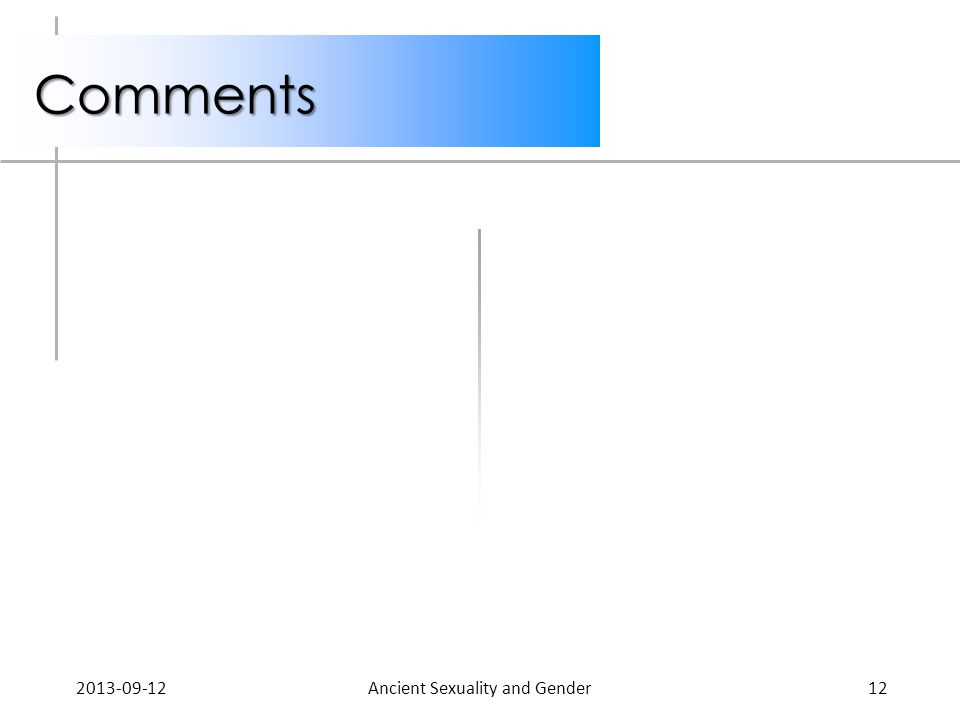 Comments 2013-09-12Ancient Sexuality and Gender12
