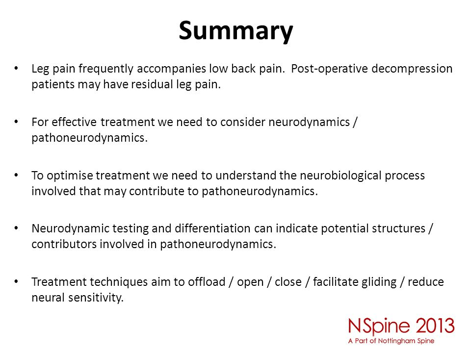 Summary Leg pain frequently accompanies low back pain.