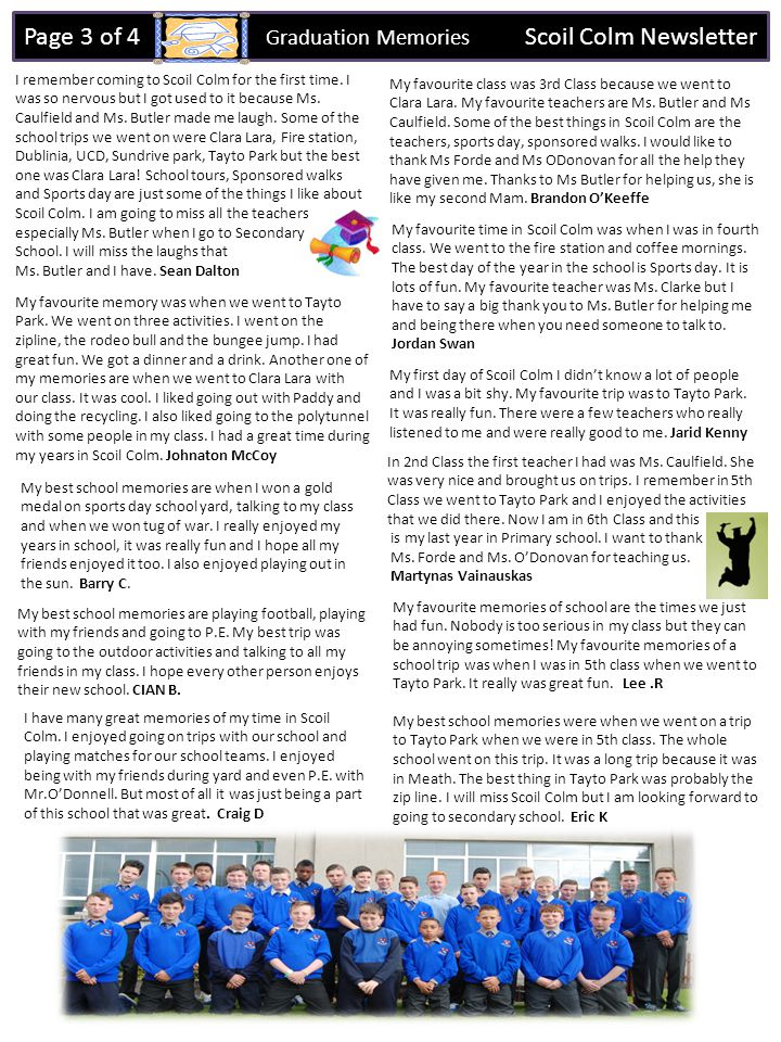 Page 3 of 4 Graduation Memories Scoil Colm Newsletter I remember coming to Scoil Colm for the first time.