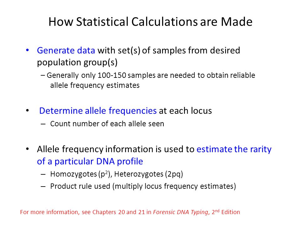 How Statistical Calculations are Made Generate data with set(s) of samples from desired population group(s) – Generally only 100-150 samples are neede