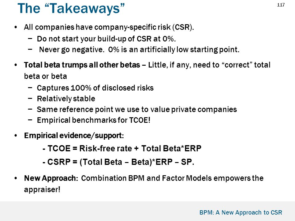 117 BPM: A New Approach to CSR The Takeaways All companies have company-specific risk (CSR).