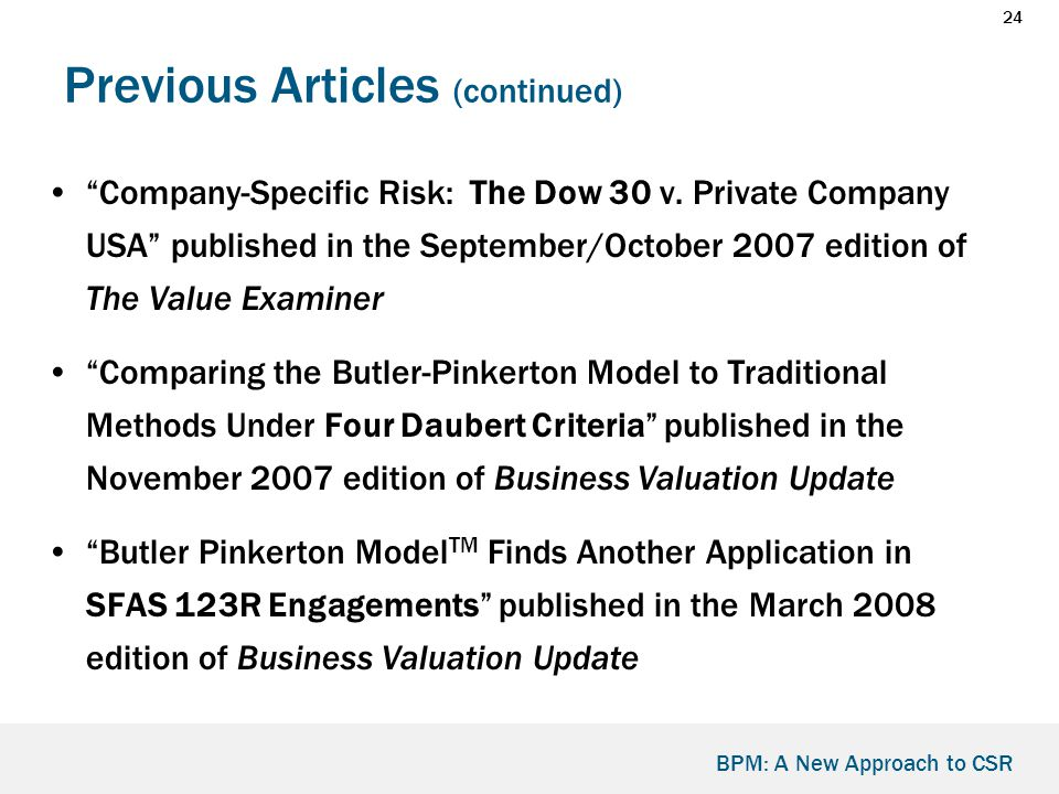 24 BPM: A New Approach to CSR Previous Articles (continued) Company-Specific Risk: The Dow 30 v.