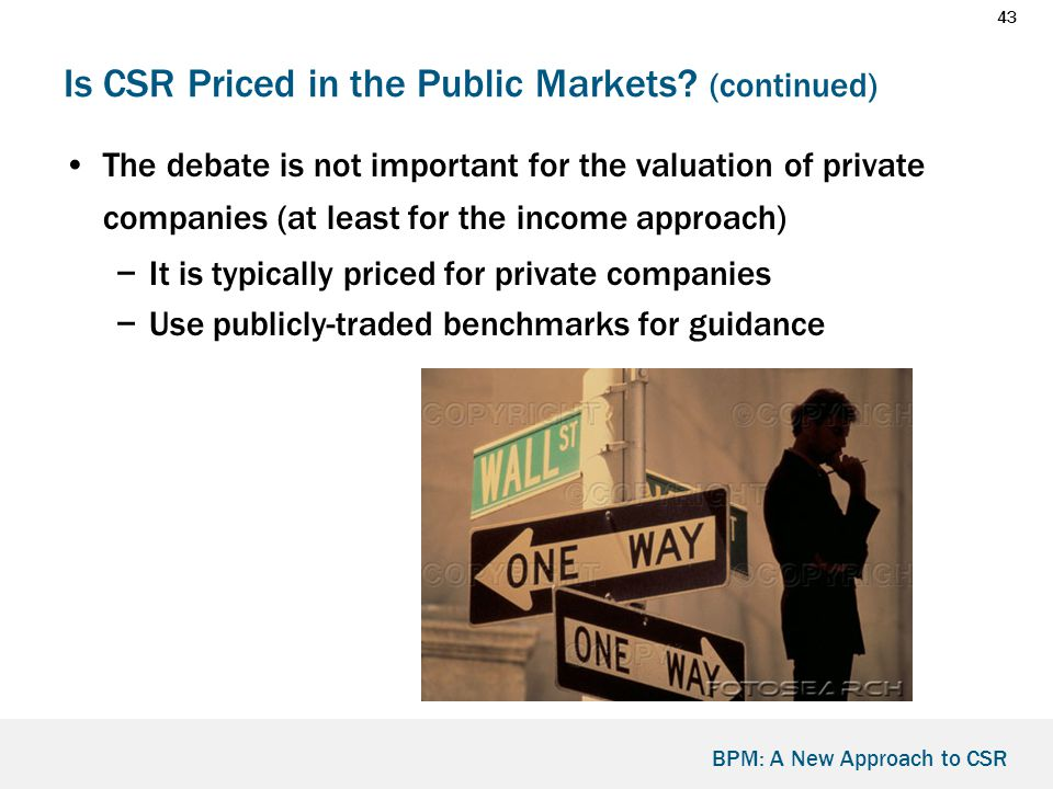 43 BPM: A New Approach to CSR Is CSR Priced in the Public Markets.
