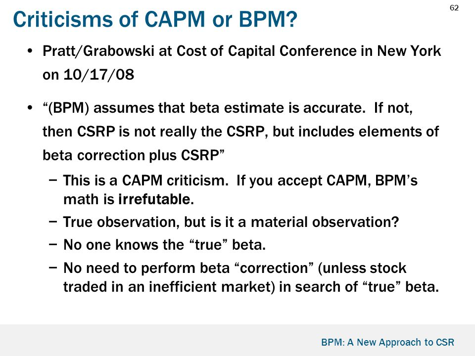 62 BPM: A New Approach to CSR Criticisms of CAPM or BPM.