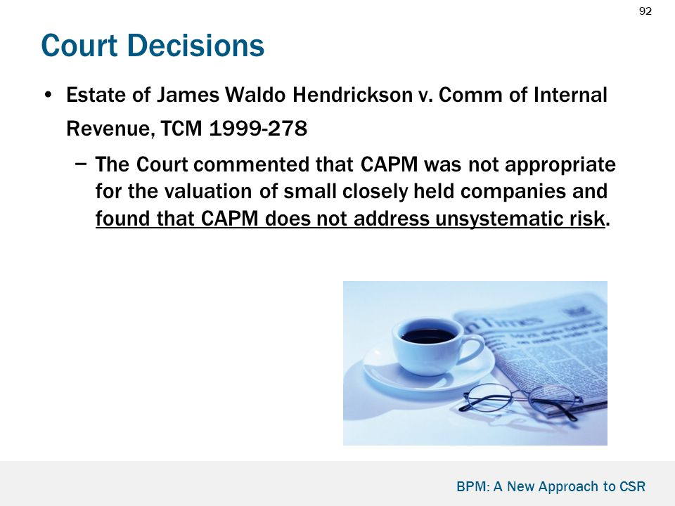 92 BPM: A New Approach to CSR Court Decisions Estate of James Waldo Hendrickson v.