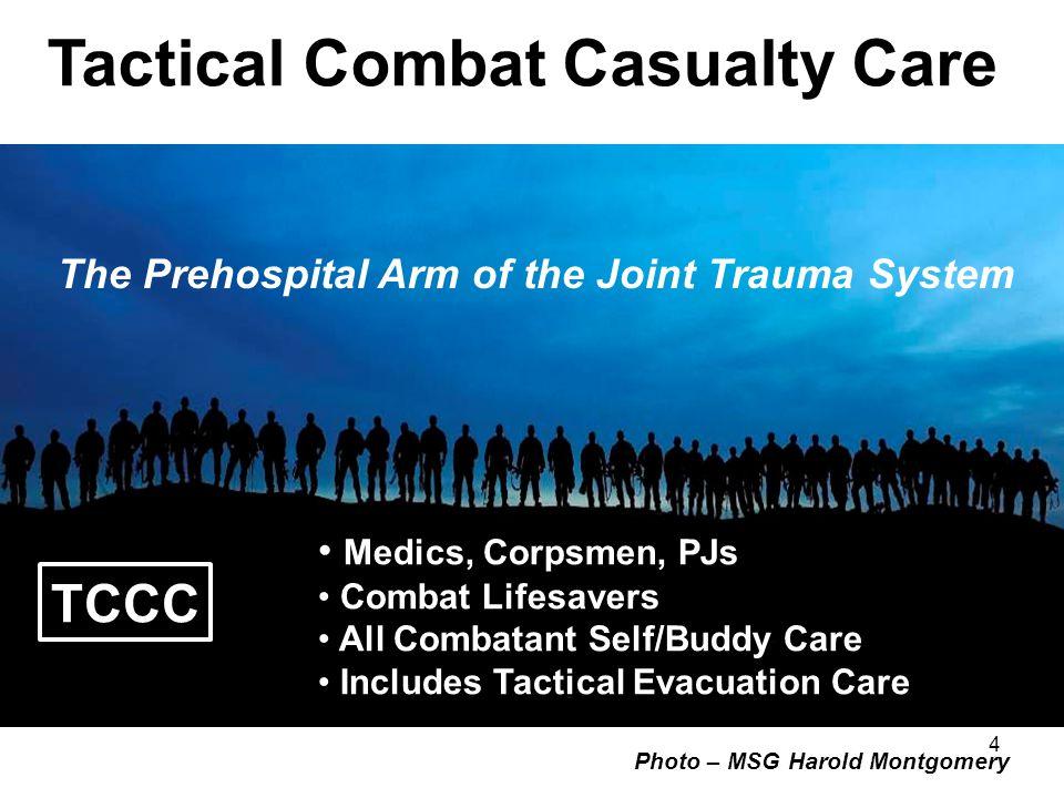 TCCC in the U.S.Military: Line Commander Directed U.S.