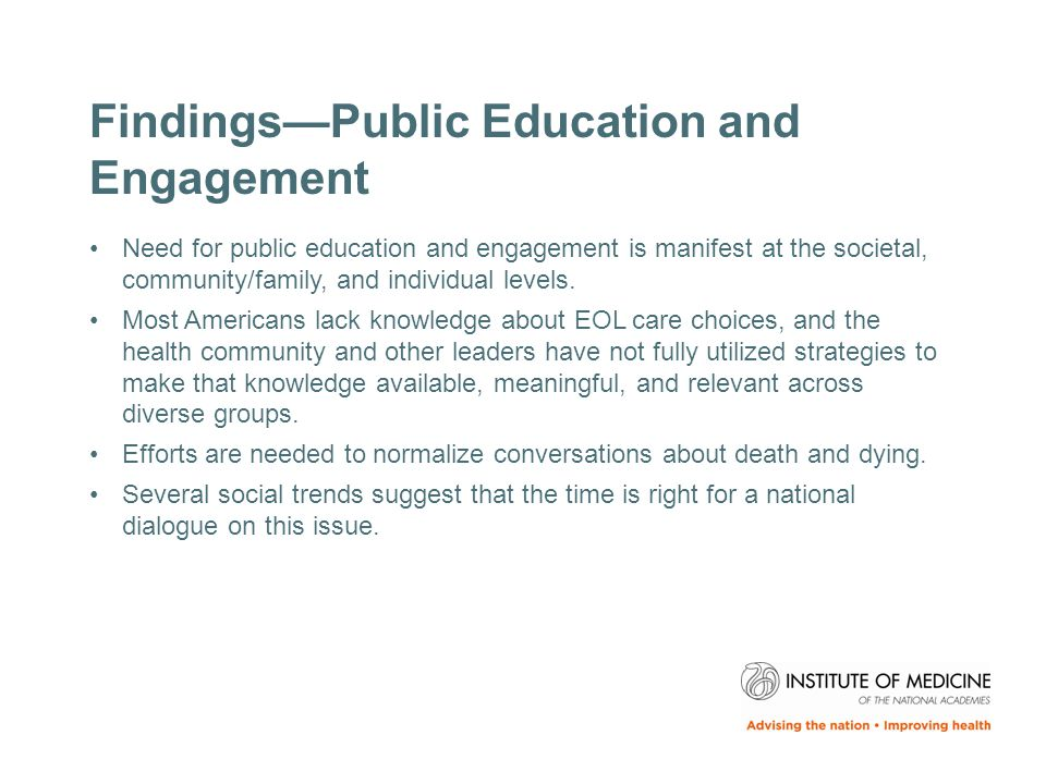 Findings—Public Education and Engagement Need for public education and engagement is manifest at the societal, community/family, and individual levels.