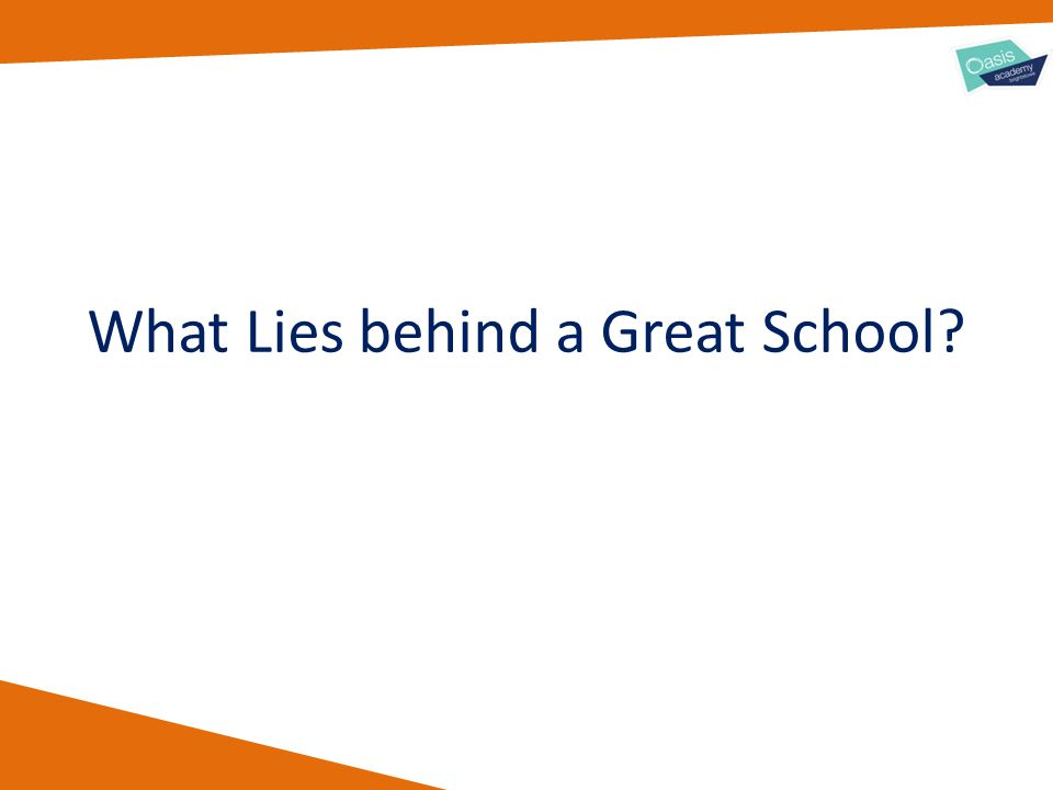 What Lies behind a Great School