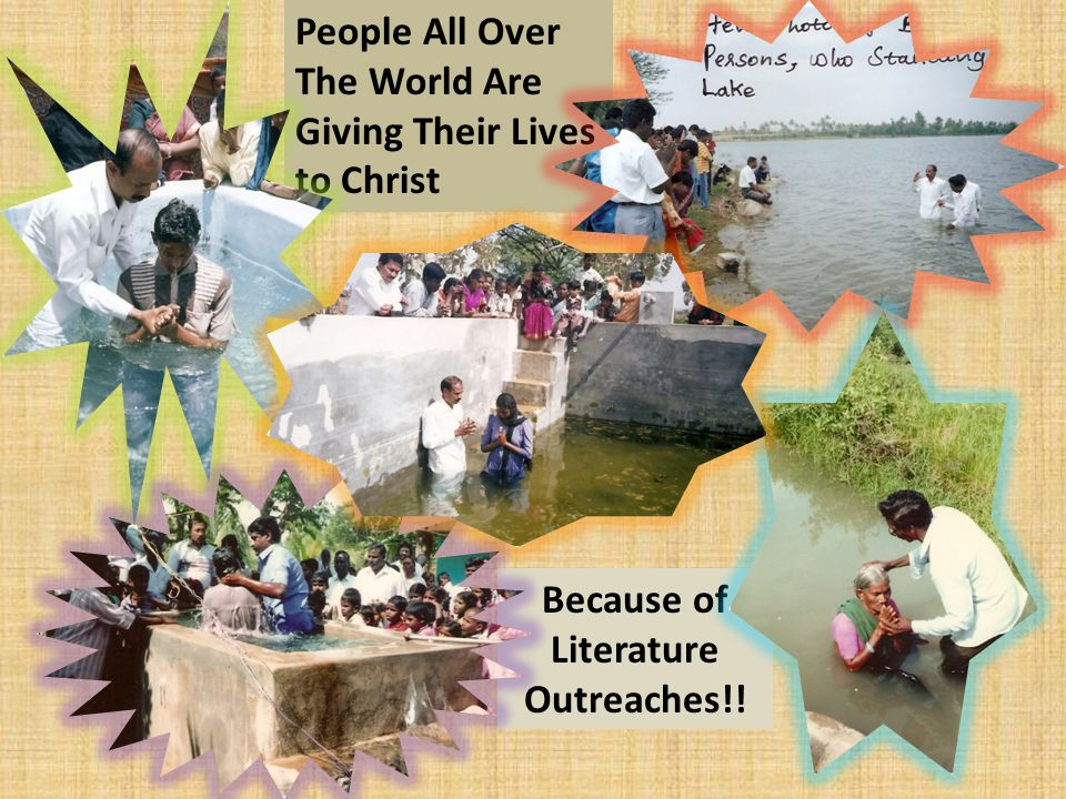Because of Literature Outreaches!! People All Over The World Are Giving Their Lives to Christ