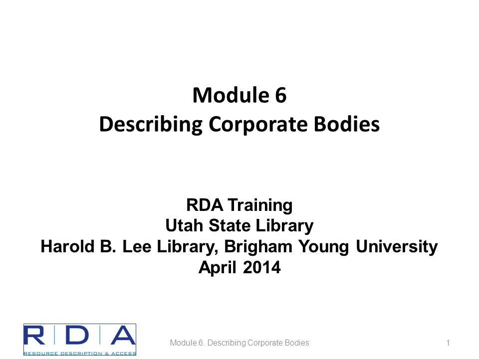 Please log in to RDA http://access.rdatoolkit.org/login – ID: aprilrda – Password: training Please feel free to sign up later for a month's free access so you can practice (see handout) Module 6.