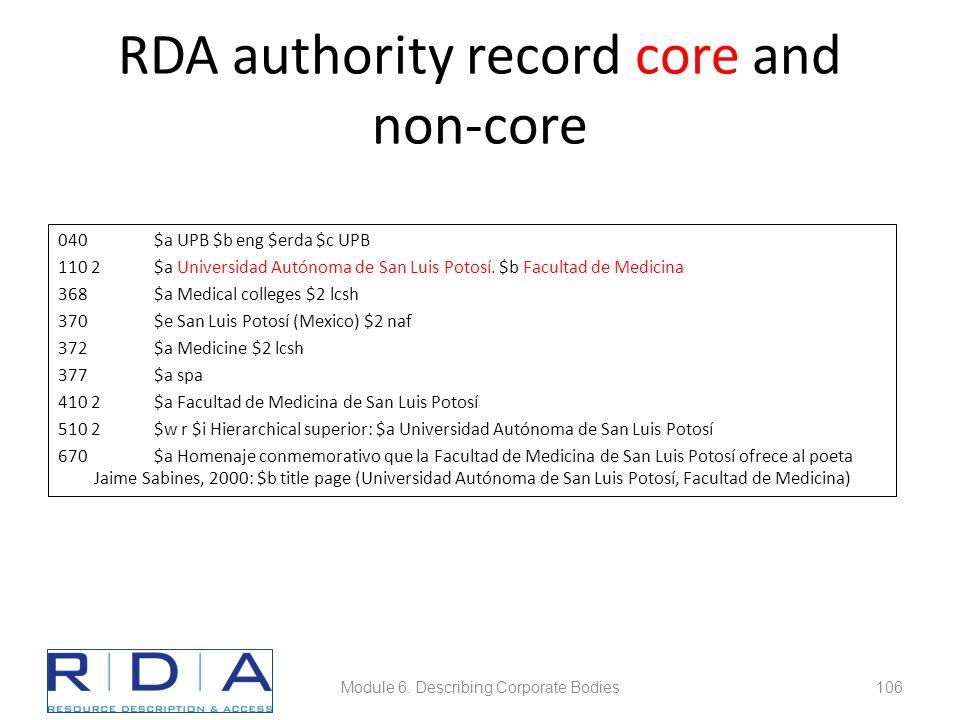 RDA authority record core and non-core 040$a UPB $b eng $erda $c UPB 110 2$a Universidad Autónoma de San Luis Potosí.