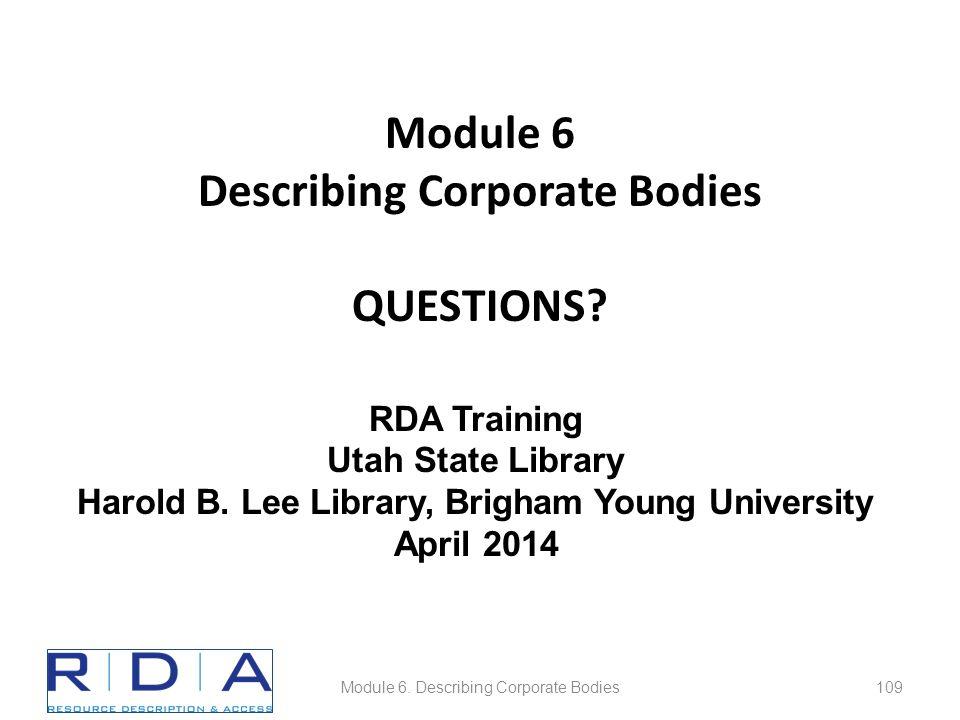 Module 6 Describing Corporate Bodies QUESTIONS. Module 6.