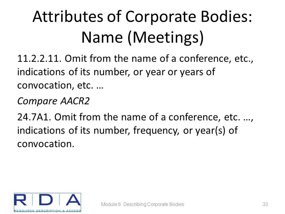 Attributes of Corporate Bodies: Name (Meetings) 11.2.2.11.