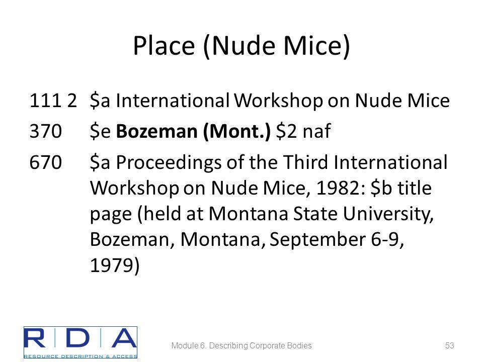 Place (Nude Mice) 111 2$a International Workshop on Nude Mice 370$e Bozeman (Mont.) $2 naf 670$a Proceedings of the Third International Workshop on Nude Mice, 1982: $b title page (held at Montana State University, Bozeman, Montana, September 6-9, 1979) Module 6.