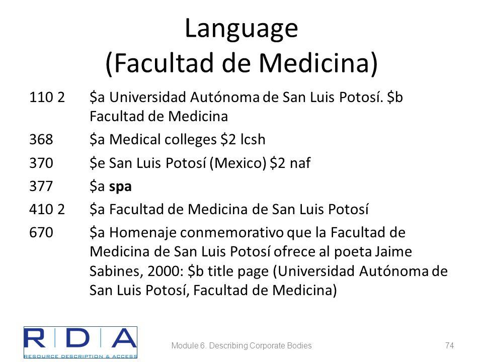 Language (Facultad de Medicina) 110 2$a Universidad Autónoma de San Luis Potosí.