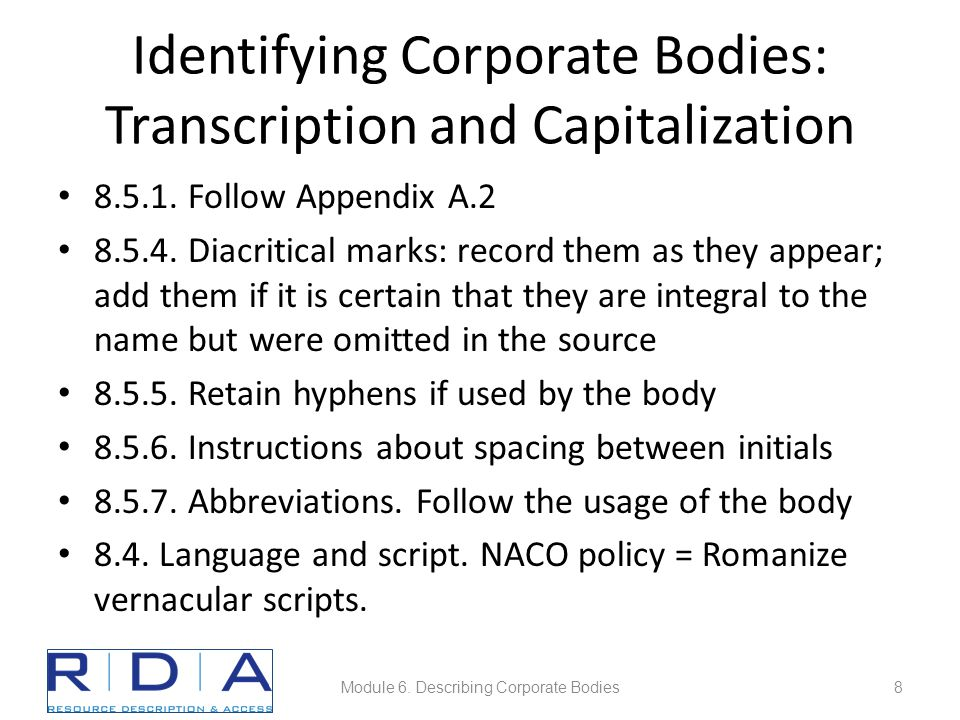Identifying Corporate Bodies: Transcription and Capitalization 8.5.1.