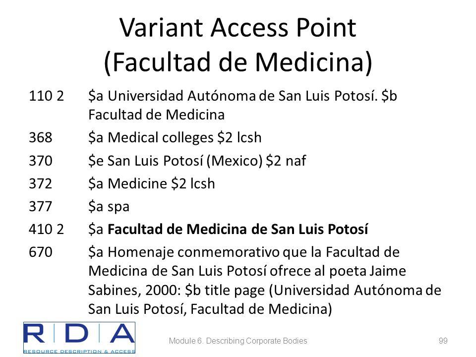 Variant Access Point (Facultad de Medicina) 110 2$a Universidad Autónoma de San Luis Potosí.