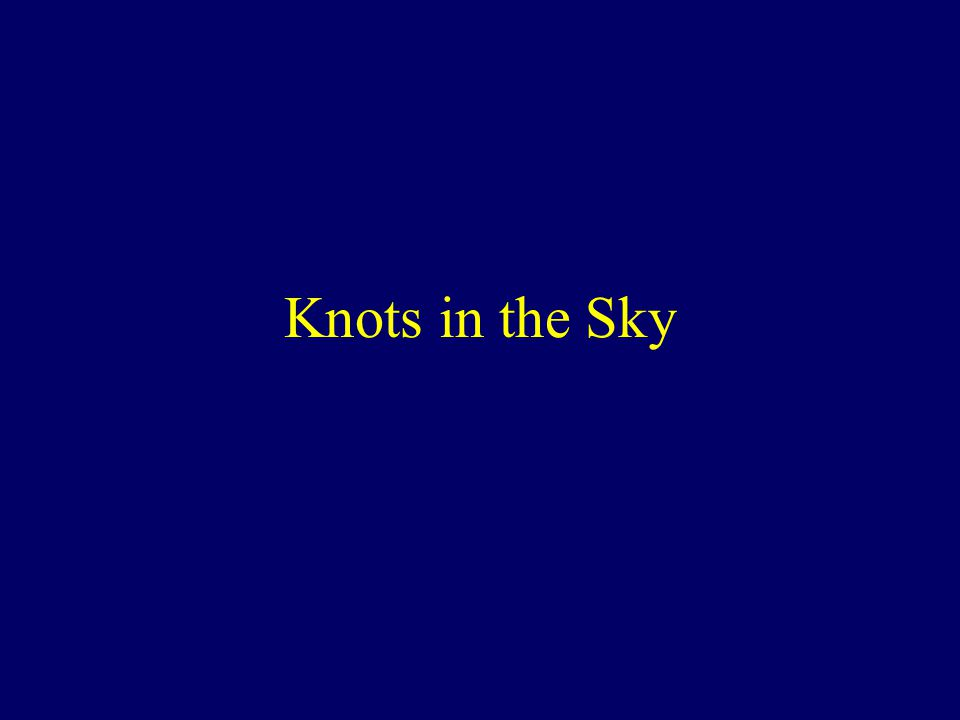 Knots in the Sky