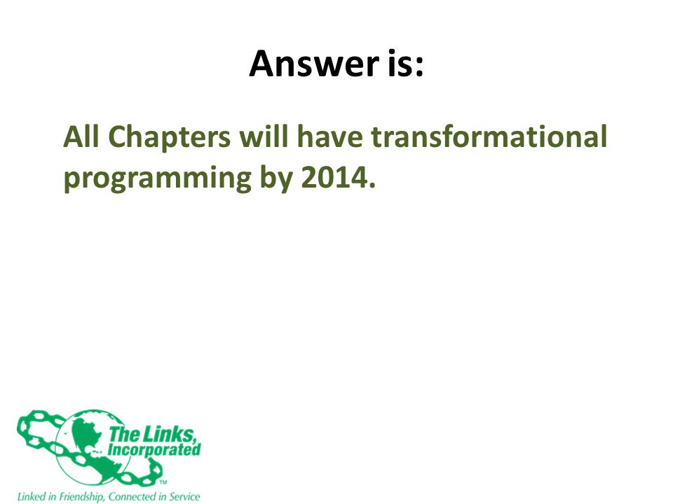 The Question is: What are the 3 National Strategic goals for Delivering and Sustaining Transformational Programs
