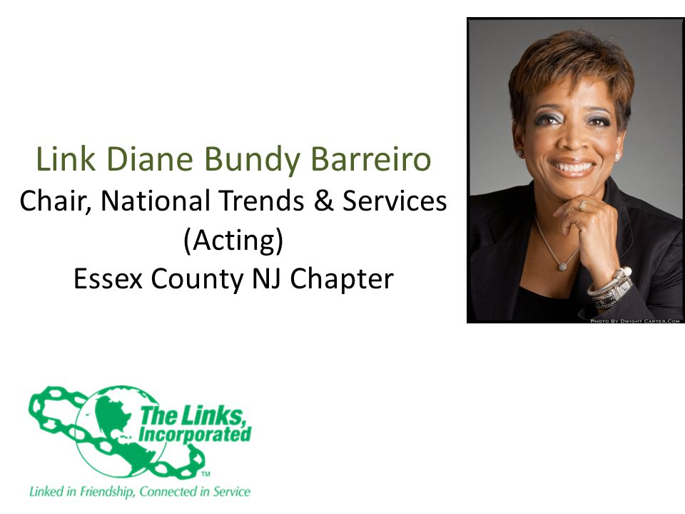 Link Diane Bundy Barreiro Chair, National Trends & Services (Acting) Essex County NJ Chapter