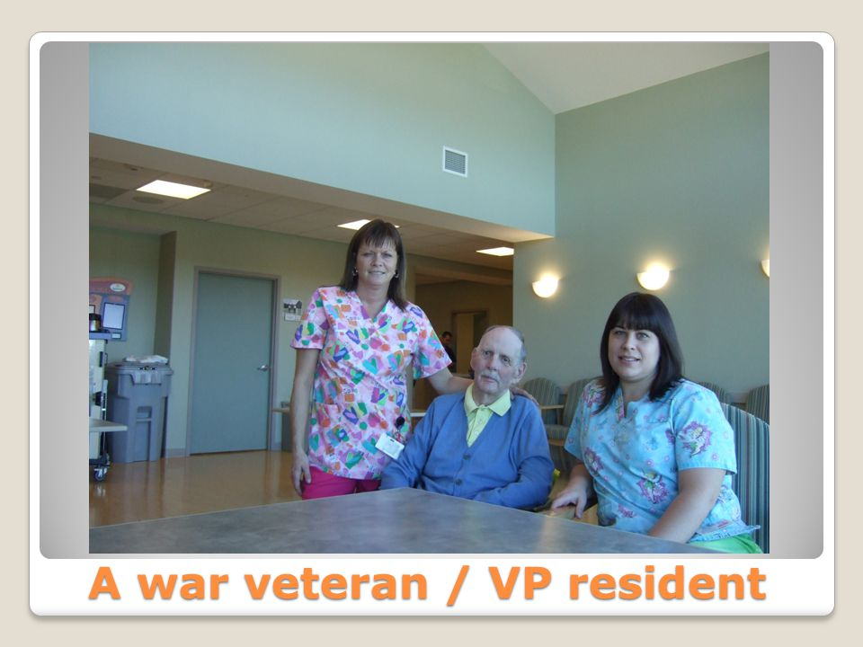 A war veteran / VP resident