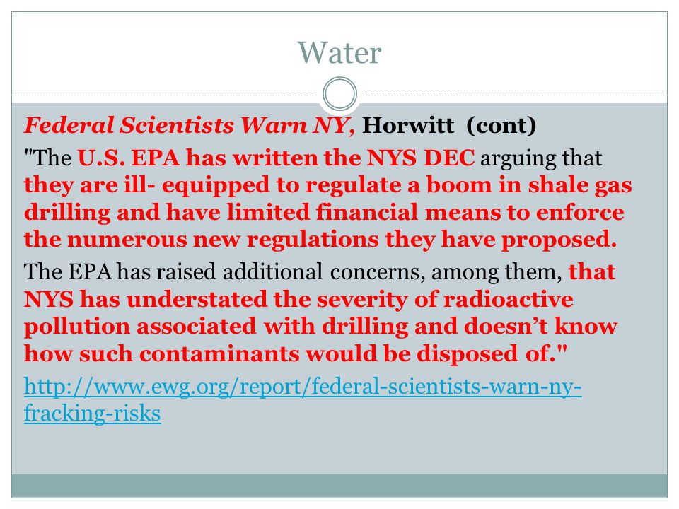 Water Federal Scientists Warn NY, Horwitt (cont) The U.S.